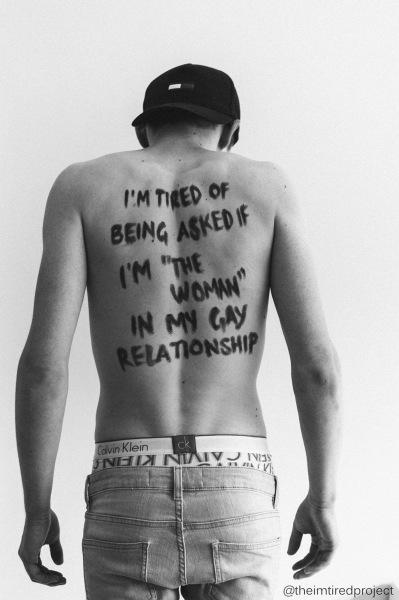 """I'm tired of being asked if I'm ""the woman"" in my gay relationship."""