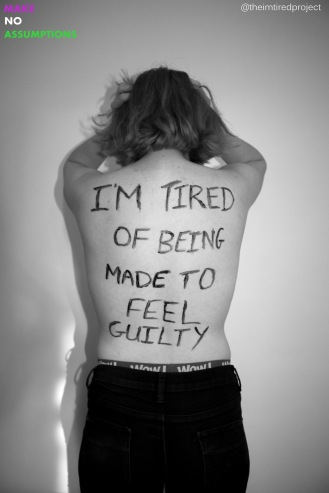 """I'm tired of being made to feel guilty."""
